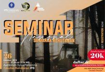 Event seminar nasional semarak kehutanan 2019